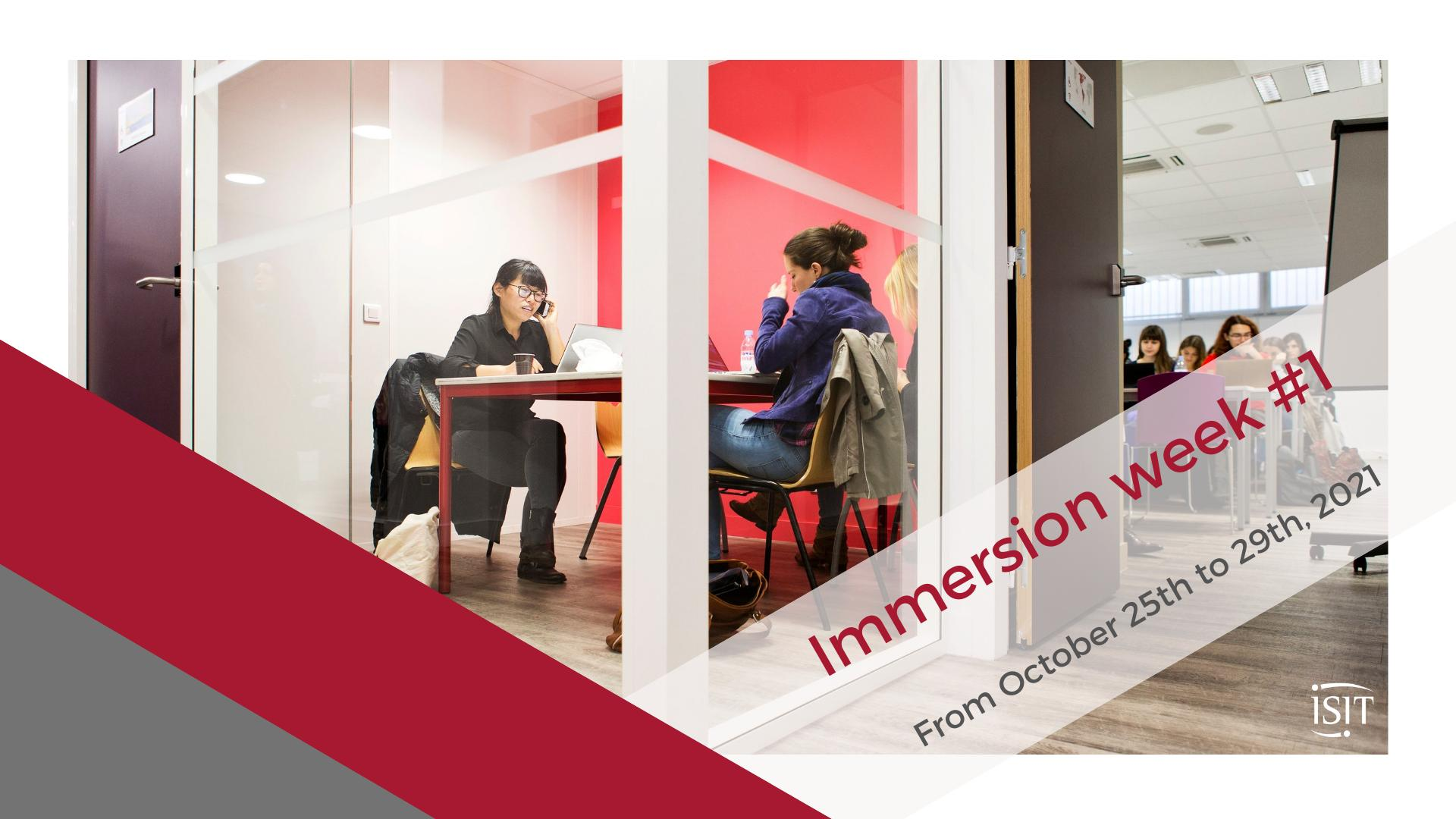 Immersion week #1 – from October, 25th to 29th 2021